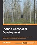 img - for Python Geospatial Development (Community Experience Distilled) book / textbook / text book