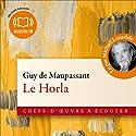 Le Horla | Livre audio Auteur(s) : Guy de Maupassant Narrateur(s) : Michaël Lonsdale