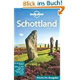 Lonely Planet Reiseführer Schottland (Lonely Planet Country Guides)