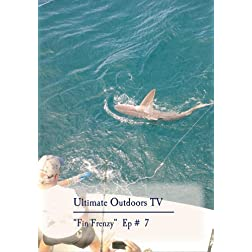 "Ultimate Outdoors TV Series - ""Fin Frenzy"""