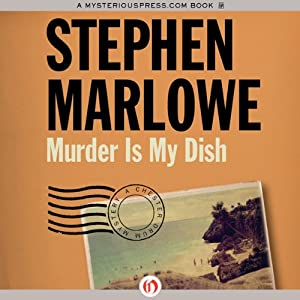 Murder Is My Dish: Chester Drum, Book 2 | [Stephen Marlowe]
