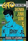 GTO: The Early Years -- Shonan Junai Gumi Volume 5 (1598162985) by Fujisawa, Tohru