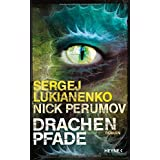 "Drachenpfade: Romanvon ""Sergej Lukianenko"""