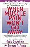 When Muscle Pain Wont Go Away: Fibromyalgia and Chronic Muscle Pain