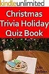 Christmas Trivia: Holiday Quiz Book