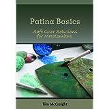 Patina Basics ~ Tim McCreight