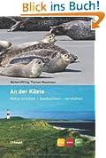An der Küste: Natur erleben - beobachten - verstehen