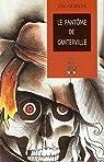 Le Fantôme de Canterville (Edition Intégrale - Version Entièrement Illustrée) par Wilde