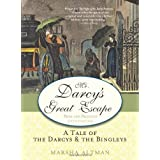 Mr. Darcy's Great Escape: A tale of the Darcys & the Bingleysby Marsha Altman