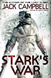 Cover of Stark's War by Jack Campbell (writing as John G Hemry) 0857688618
