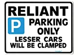 Reliant Parking Sign - Gift for scimtar gt gte ss1 robin car models - Size Large 205 x 270mm