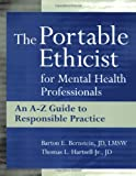 img - for The Portable Ethicist for Mental Health Professionals: An A-Z Guide to Responsible Practice book / textbook / text book