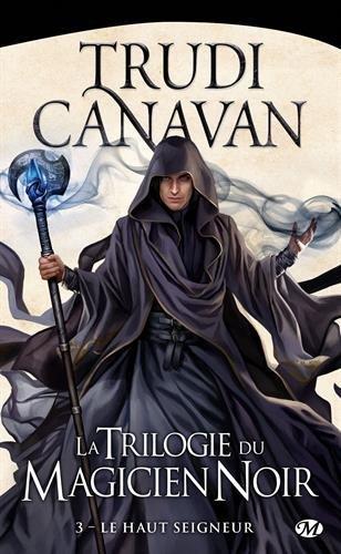 La Trilogie du Magicien Noir, tome 3 : Le Haut Seigneur 512DxBwQflL