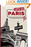 Let's Go Paris: The Student Travel Guide
