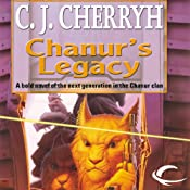 Chanur's Legacy: Chanur, Book 5 | [C. J. Cherryh]