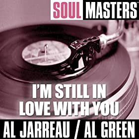 Soul Masters: I'm Still In Love With You