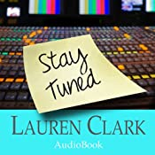 Stay Tuned | [Lauren Clark]