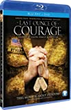 Image de Last Ounce of Courage (Blu Ray + DVD Combo)