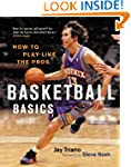 Basketball Basics: How to Play Like t...
