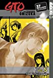 GTO: Great Teacher Onizuka, Vol. 5 (1591820294) by Tohru Fujisawa
