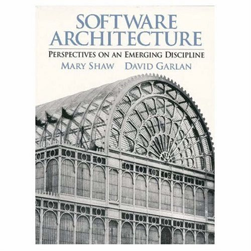 Software Architecture: Perspectives on an Emerging...