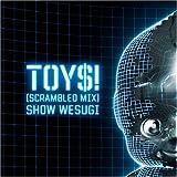 TOYS!(scrambled mix)
