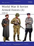 World War II Soviet Armed Forces (1): 1939-41 (Men-at-Arms, Band 464)