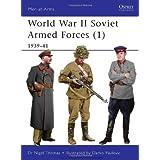 World War II Soviet Armed Forces (1): 1939-41 (Men-at-Arms) ~ Nigel Thomas