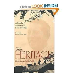 The Heritage: A Daughter's Memories Of Louis Bromfield Ellen Bromfield Geld and Lucy Dos Passos Coggin