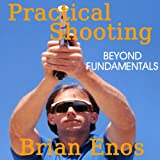 img - for Practical Shooting, Beyond Fundamentals book / textbook / text book