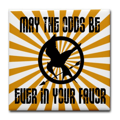 Hunger Games May the Odds Tile Coaster by CafePress