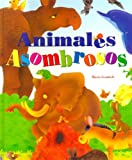 Animales Asombrosos (Spanish Edition)