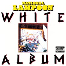 White Album Performance by National Lampoon Narrated by John Belushi, Chevy Chase, Christopher Guest