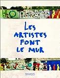 echange, troc Matthieu Malgrange, Olivier Bailly - Les artistes font le mur