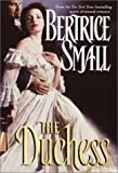 The Duchess (0345434358) by Small, Bertrice