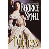 The Duchess ~ Bertrice Small