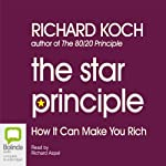 The Star Principle: How It Can Make You Rich | Richard Koch