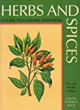 Herbs and Spices: A Guide to Culinary Seasoning