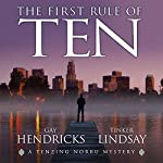 The First Rule of Ten | Gay Hendricks,Tinker Lindsay