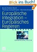 Europäische Integration  Europäisches Regieren (Grundwissen Politik)