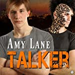 Talker (       UNABRIDGED) by Amy Lane Narrated by David Kaplan
