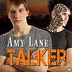 Talker | Amy Lane
