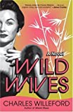Wild Wives (1400032474) by Willeford, Charles