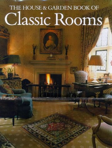 The House and Garden Book of Classic Rooms, Harling, Robert; Highton, Leonie; Bridges, John