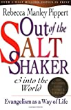 img - for By Rebecca Manley Pippert Out of the Saltshaker & into the World: Evangelism as a Way of Life (20th Anniversary Edition) book / textbook / text book