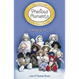 Official Precious Moments Collector's Guide to Company Dolls by John Bomm and Malinda Bomm