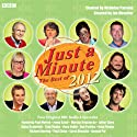 Just A Minute: The Best of 2012  by Ian Messiter Narrated by Nicholas Parsons, Gyles Brandreth, Tony Hawks