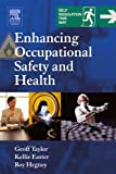 Enhancing Occupational Safety and Health (0750661976) by Geoff Taylor