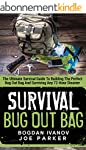 Survival: Bug Out Bag - The Ultimate...