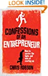 Confessions of an Entrepreneur: The H...